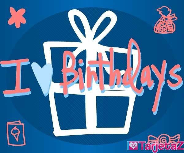 tarjetas cumpleanos ingles i love birthday