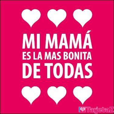 te amo mami