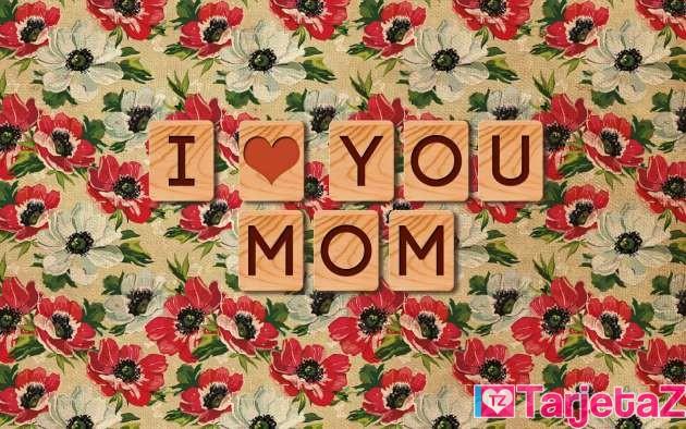 te quiero mama
