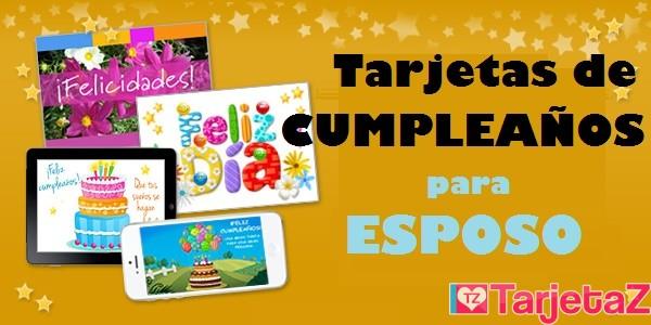 Tarjetas De Cumpleaños Para Esposo Tarjetaz